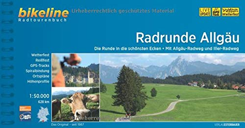 RadRunde Allgäu: Die Runde in die schönsten Ecken - Mit Allgäu-Radweg und Iller-Radweg, 1:50.000, 628 km, wetterfest/reißfest, GPS-Tracks Download, LiveUpdate (Bikeline Radtourenbücher)