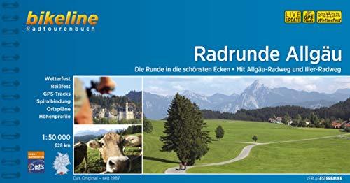 RadRunde Allgäu: Die Runde in die schönsten Ecken - Mit Allgäu-Radweg und Iller-Radweg, 1:50.000, 628 km, wetterfest/reißfest, GPS-Tracks Download, ... LiveUpdate (Bikeline Radtourenbücher)