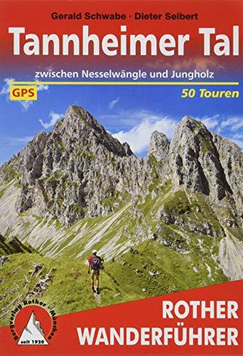 Tannheimer Tal: zwischen Nesselwängle und Jungholz. 50 Touren. Mit GPS-Tracks (Rother Wanderführer)