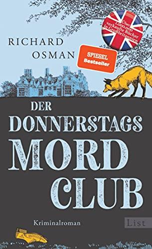 Der Donnerstagsmordclub: Kriminalroman   Der Millionenerfolg aus England (Die Mordclub-Serie 1)