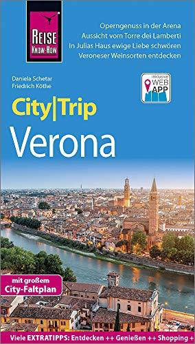 Reise Know-How CityTrip Verona: Reiseführer mit Stadtplan und kostenloser Web-App