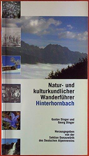 Wanderführer Hinterhornbach: Natur- und kulturkundlicher Wanderführer